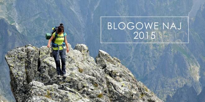 Blogowe NAJ 2015