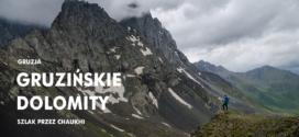 GRUZJA: Z Roshki do Juty przez przełęcz Chaukhi