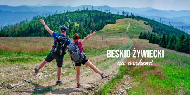 BESKIDY NA WEEKEND: widokowe trasy w Beskidzie Żywieckim