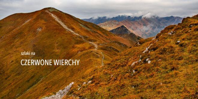CZERWONE WIERCHY W TATRACH – opis szlaków i propozycje wycieczek